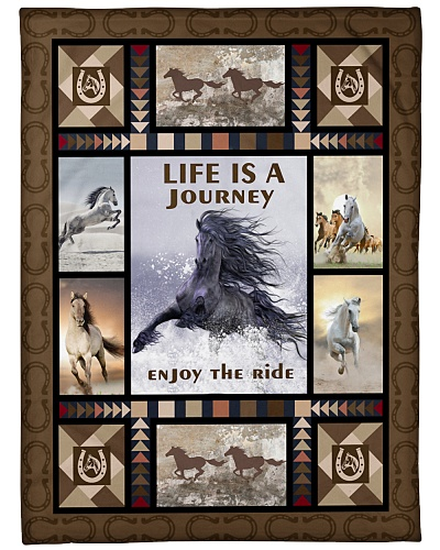 Horse Life Is A journey Enjoy