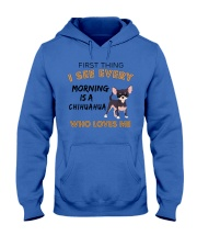 Chihuahua -First thing Hooded Sweatshirt thumbnail