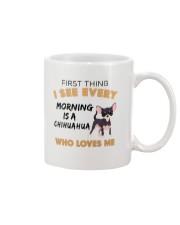 Chihuahua -First thing Mug front