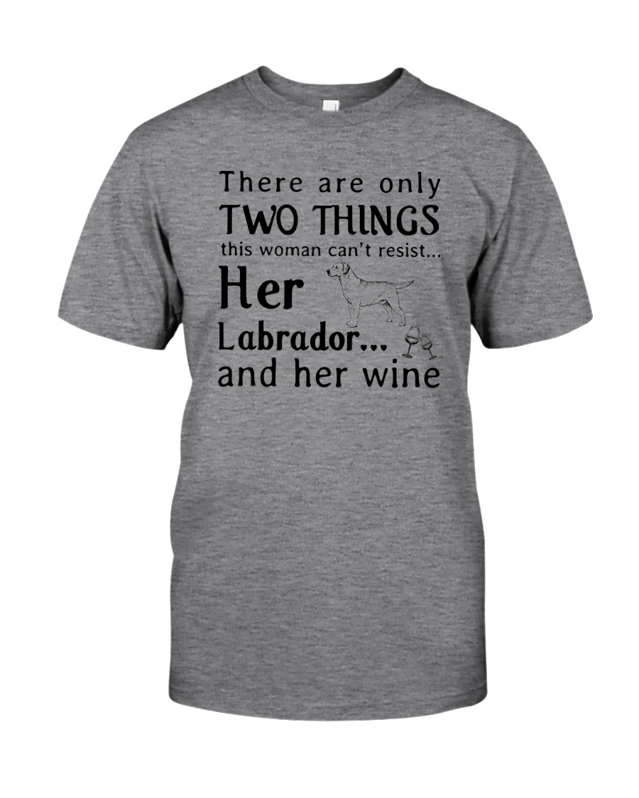 Her Labrador And Her Wine Classic T-Shirt