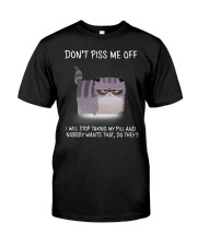 Cats--Don't Piss Me  Classic T-Shirt front