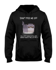 Cats--Don't Piss Me  Hooded Sweatshirt thumbnail