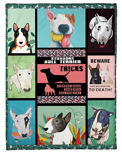 Bull Terrier Funny Blanket Stubborn Graphic Design