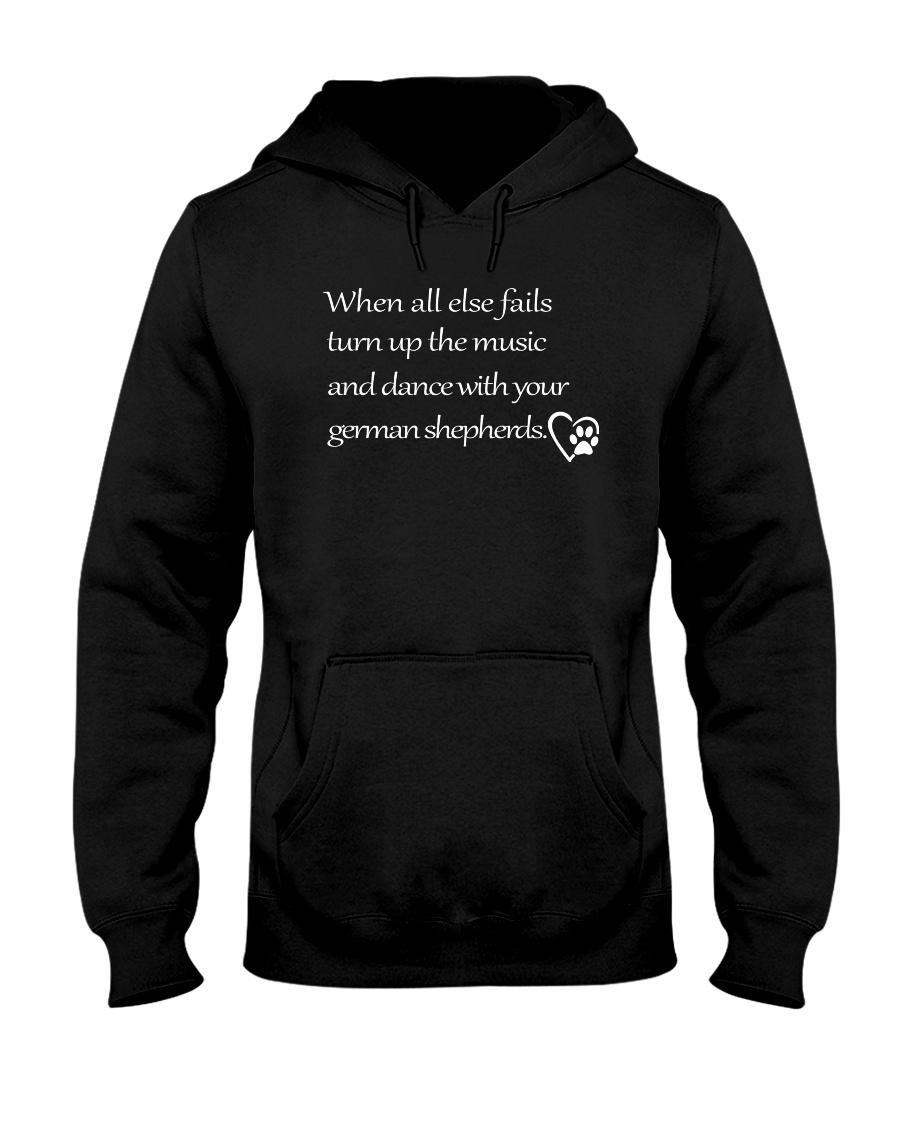 German Shepherd - When All Else Fails Hooded Sweatshirt