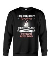 Need my French Bulldog Crewneck Sweatshirt thumbnail