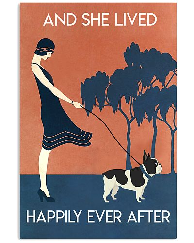 French Bulldog And She Lived Happily Poster