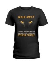 Cat Walk Away and Dislike for Stupid People Ladies T-Shirt thumbnail