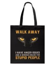Cat Walk Away and Dislike for Stupid People Tote Bag thumbnail