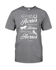 I'm Either Riding Horses Classic T-Shirt front