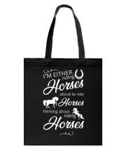 I'm Either Riding Horses Tote Bag thumbnail