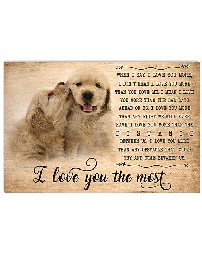Golden Retriever I Love You The Most