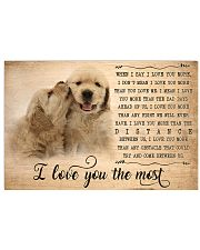 Golden Retriever I Love You The Most  17x11 Poster front