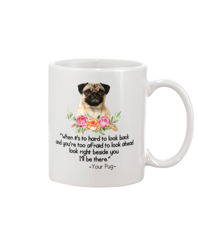 Your Pug I'll Be There