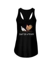 Chicken Don't Be A Pecker Ladies Flowy Tank thumbnail