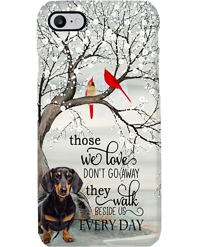 Dacshund Those We Love Dont Go Away They Walk