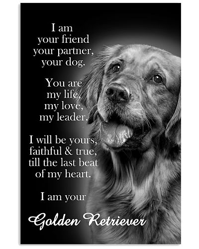 Golden Retriever I Am Your Friend Poster