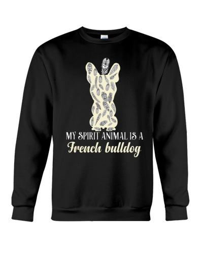 My Spirit Animal Is A French Bulldog