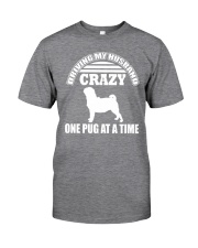 One Pug At time Classic T-Shirt front