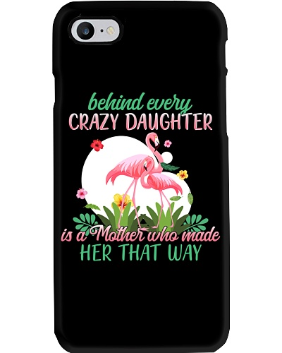 Flamingo Behind Every Crazy Daughter