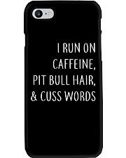 Run On Caffeine and Pit Bull Hair Phone Case thumbnail