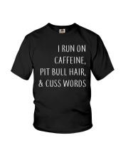 Run On Caffeine and Pit Bull Hair Youth T-Shirt thumbnail