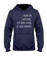 Run On Caffeine and Pit Bull Hair Hooded Sweatshirt thumbnail