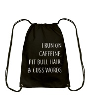 Run On Caffeine and Pit Bull Hair Drawstring Bag thumbnail