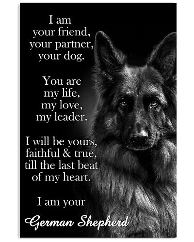 German Shepherd I Am Your Friend Poster