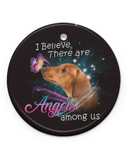 Dachshund I Believe There Are Angles Circle ornament - single (porcelain) front