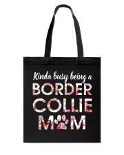Border Collies Mom Tote Bag thumbnail