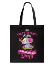 Elephant Ladies Are Born In  April Tote Bag thumbnail