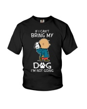 If I Cant Bring My Dog Youth T-Shirt thumbnail