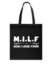 Man I Love Food Tote Bag thumbnail
