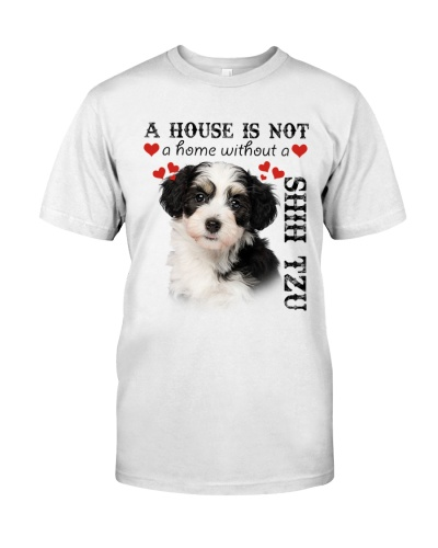 Shih Tzu A House Is Not A Home