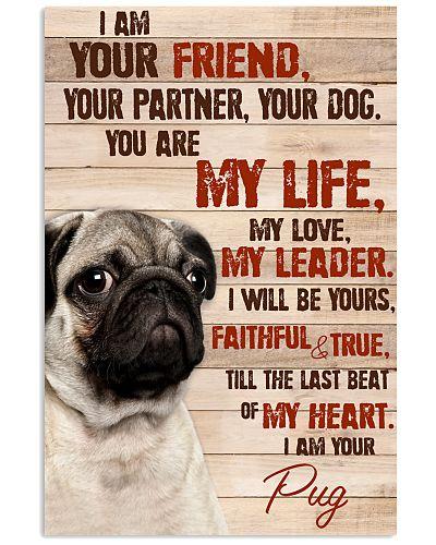 Pug I Am Your Friend