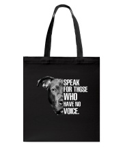 Pitbull Speak For Those Who have No Voice Tote Bag thumbnail
