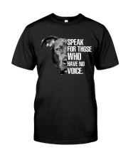 Pitbull Speak For Those Who have No Voice Classic T-Shirt front
