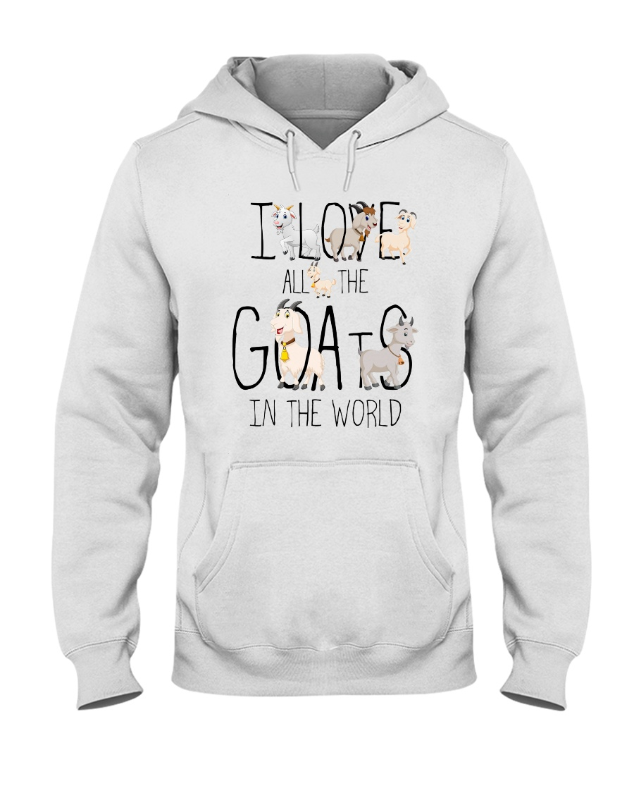 I love all the goats Hooded Sweatshirt