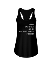 I Only Love My Bed And My Yorkshire Terrier Ladies Flowy Tank thumbnail