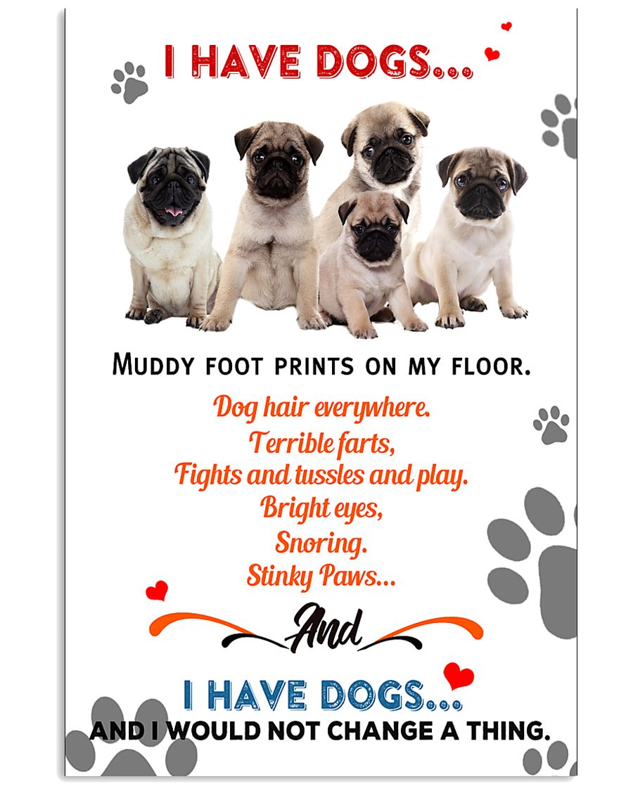 I Have Pug 11x17 Poster