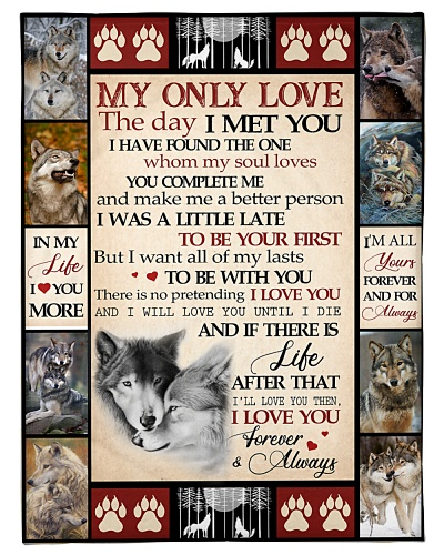 Wolf Funny Blanket My Only Love Graphic Design