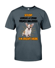 French Bulldogs I'm Here Classic T-Shirt thumbnail