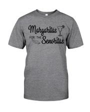 Margaritas For The Senoritas Classic T-Shirt front