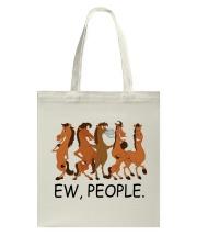 Horse Ew People Tote Bag thumbnail