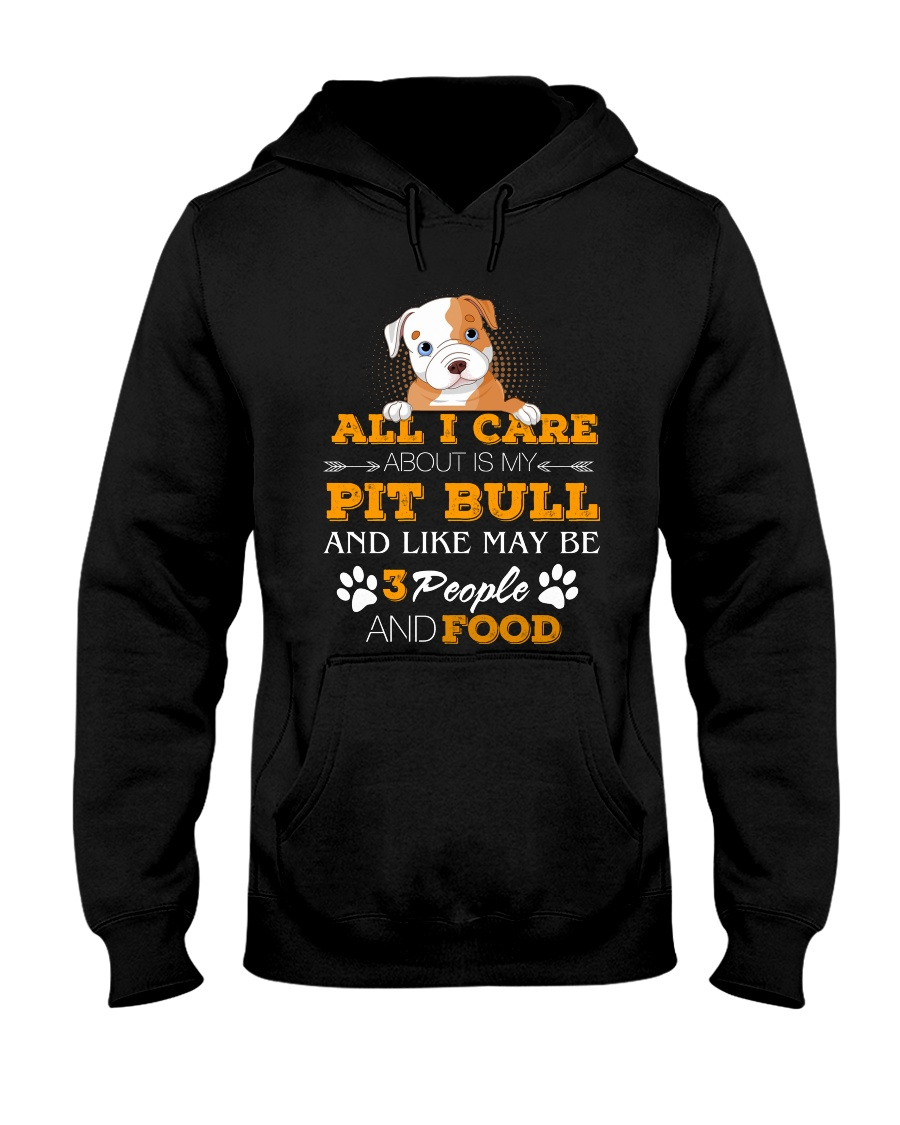 Pit Bull- All I Care Hooded Sweatshirt