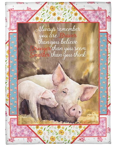 Pig Always Remember You Are Braver Graphic Design