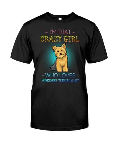 Crazy Girl Loves Yorkshire Terrier A Lot