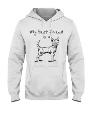 My best friend is Chihuahua  Hooded Sweatshirt front