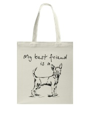 My best friend is Chihuahua  Tote Bag thumbnail