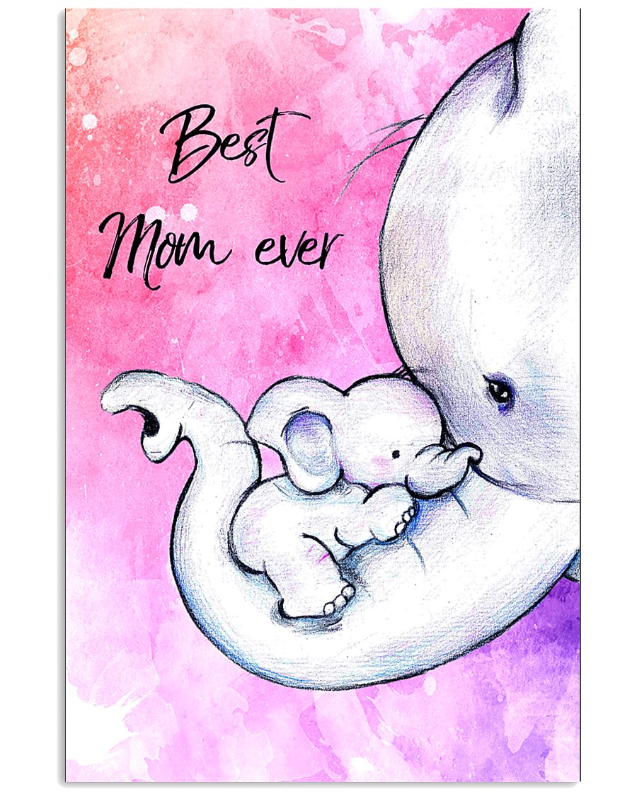 Best mom ever 11x17 Poster